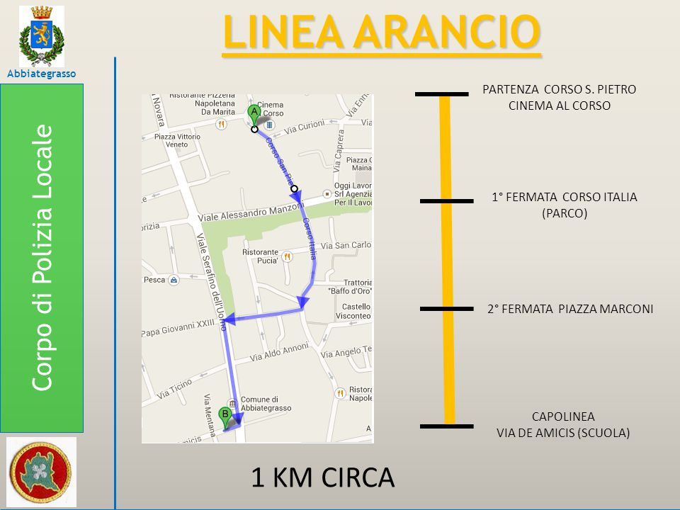 LINEA ARANCIO 1 KM CIRCA Corpo di Polizia Locale