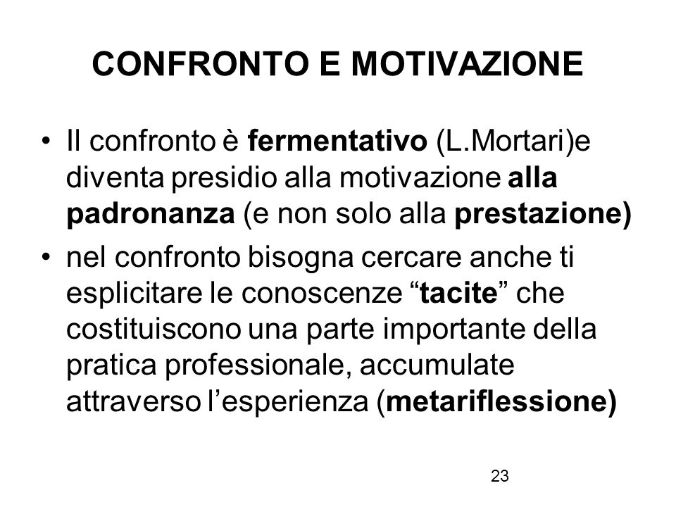 CONFRONTO E MOTIVAZIONE