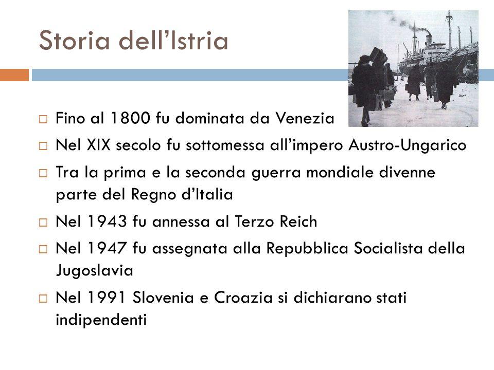 Storia dell'Istria Fino al 1800 fu dominata da Venezia