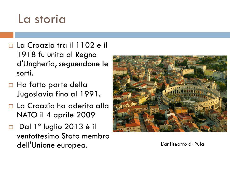 La storia La Croazia tra il 1102 e il 1918 fu unita al Regno d Ungheria, seguendone le sorti. Ha fatto parte della Jugoslavia fino al 1991.