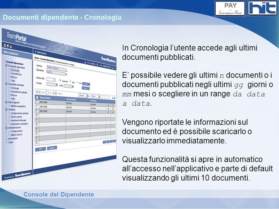 In Cronologia l'utente accede agli ultimi documenti pubblicati.