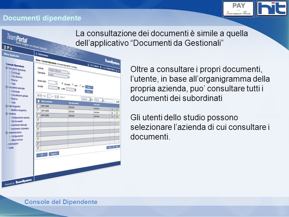 Documenti dipendente La consultazione dei documenti è simile a quella dell'applicativo Documenti da Gestionali