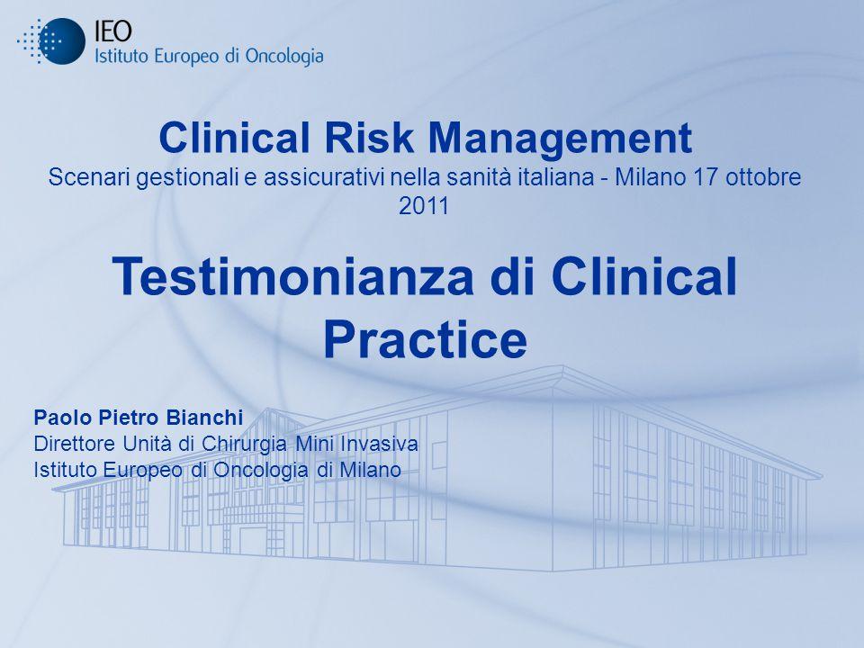 Clinical Risk Management Testimonianza di Clinical Practice