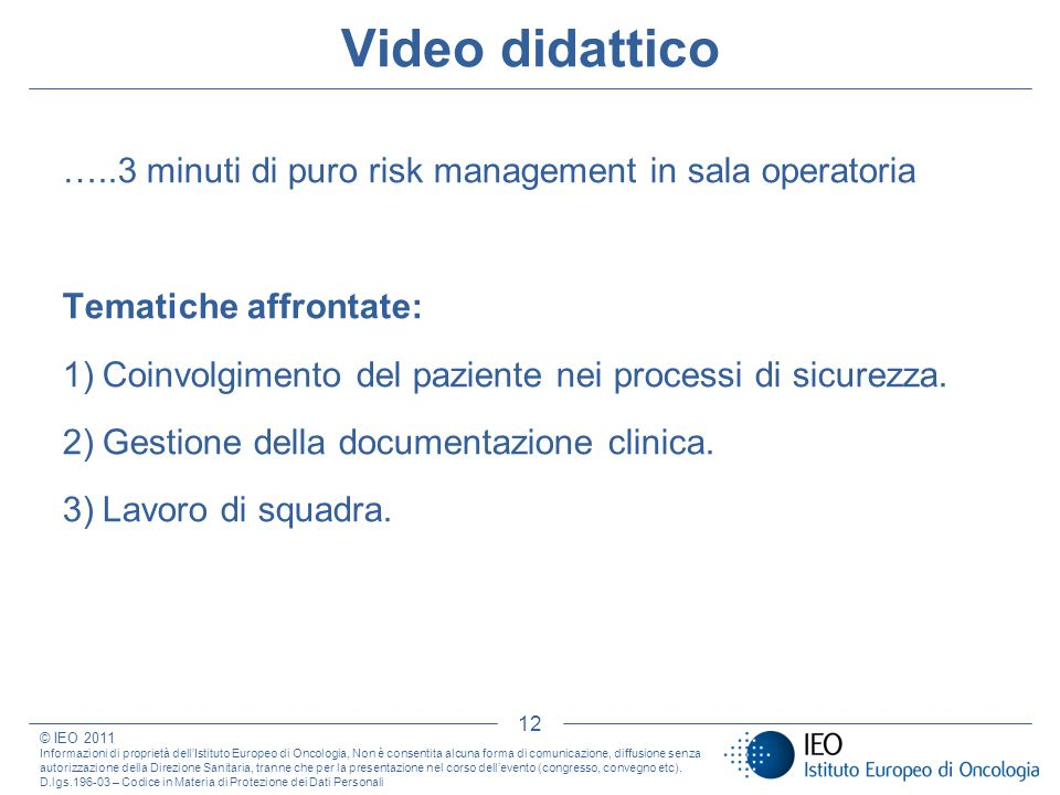 Video didattico …..3 minuti di puro risk management in sala operatoria