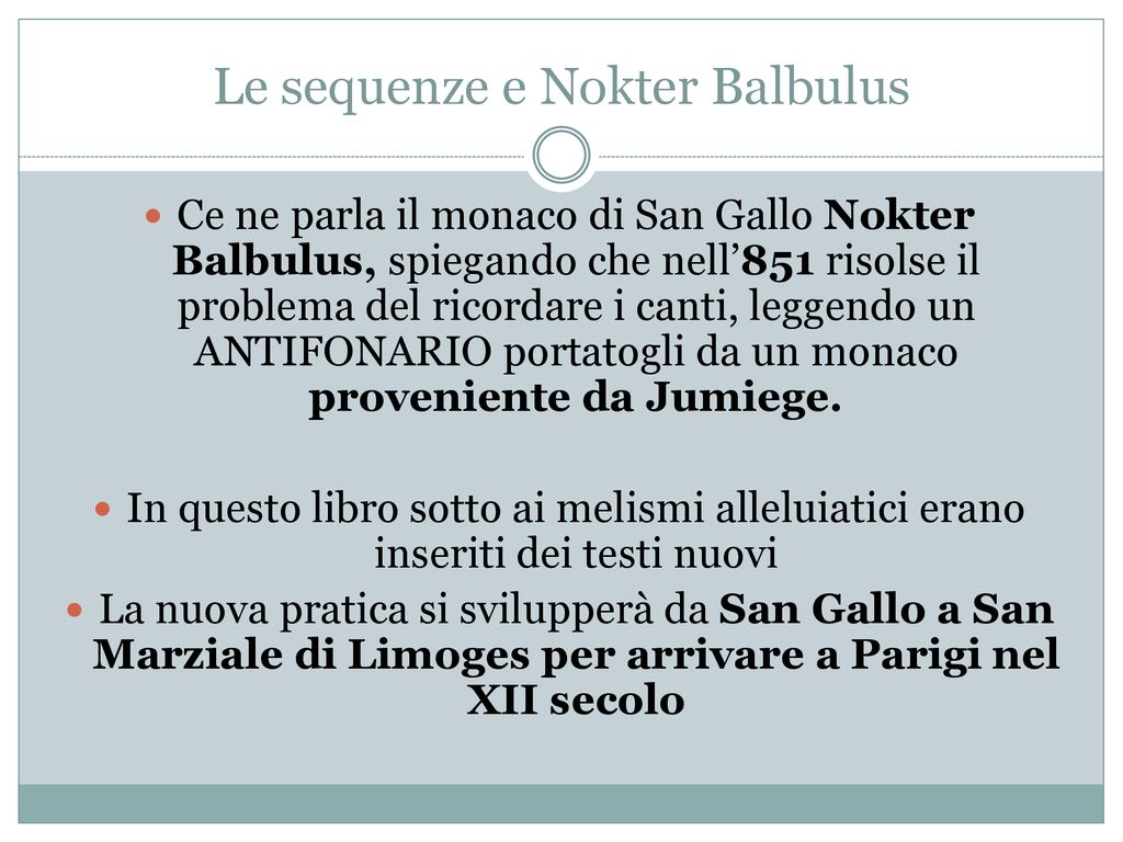 Le sequenze e Nokter Balbulus