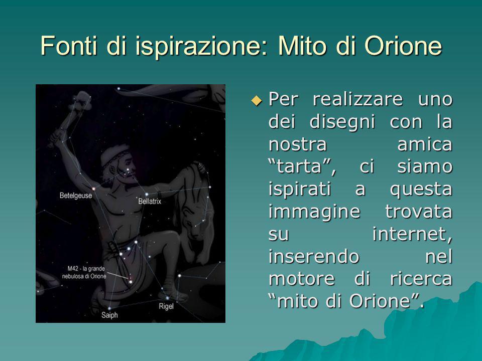 Fonti di ispirazione: Mito di Orione