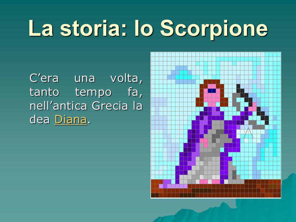 La storia: lo Scorpione