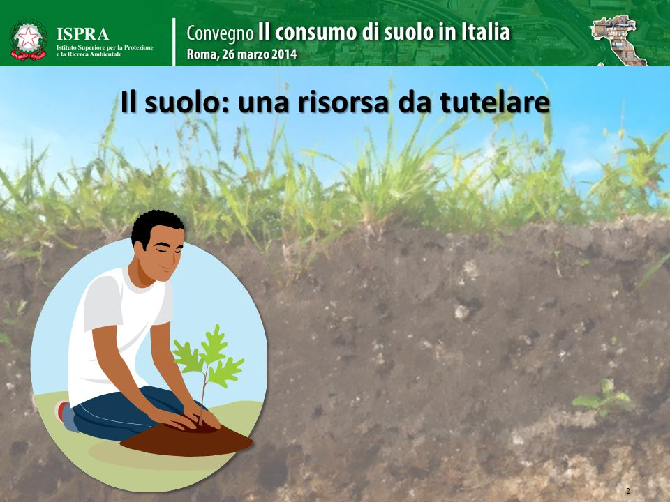 Il suolo: una risorsa da tutelare