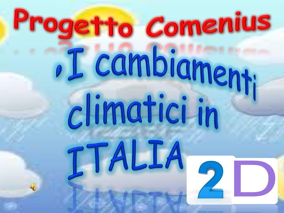 Progetto Comenius I cambiamenti climatici in ITALIA