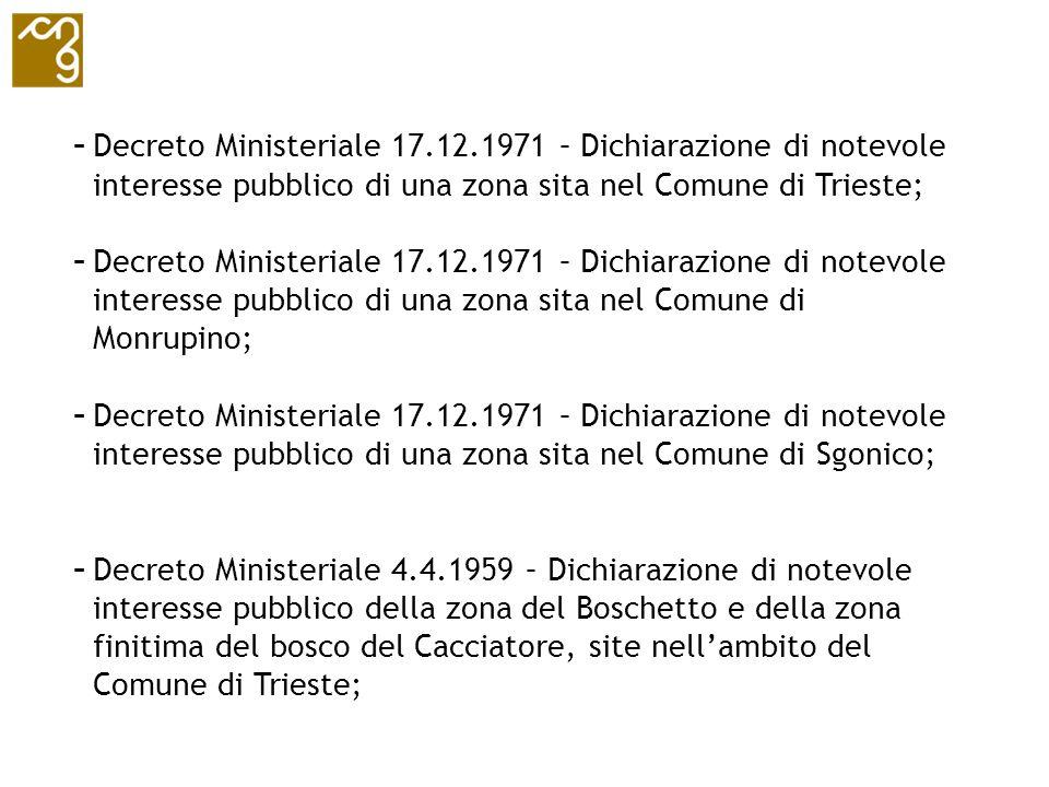 Decreto Ministeriale 17.12.1971 – Dichiarazione di notevole interesse pubblico di una zona sita nel Comune di Trieste;