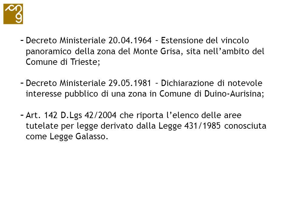 Decreto Ministeriale 20.04.1964 – Estensione del vincolo panoramico della zona del Monte Grisa, sita nell'ambito del Comune di Trieste;