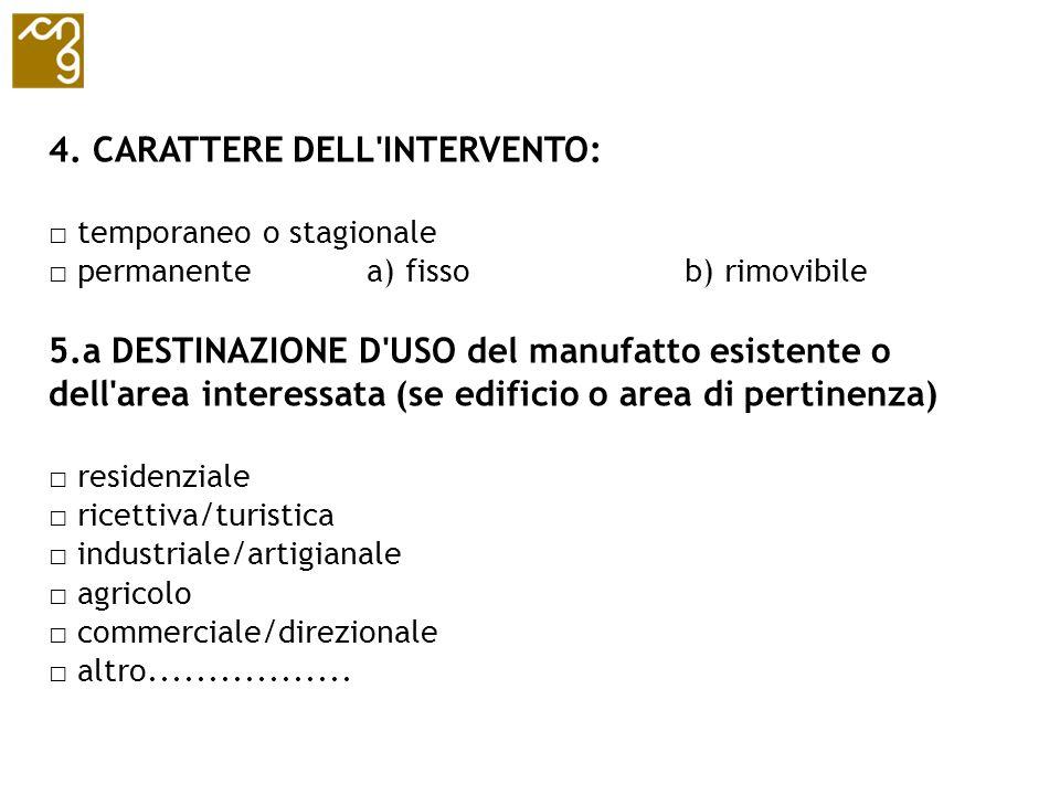 4. CARATTERE DELL INTERVENTO: