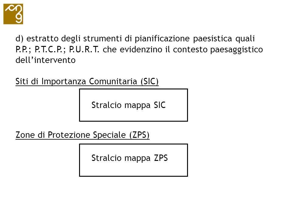 d) estratto degli strumenti di pianificazione paesistica quali P. P