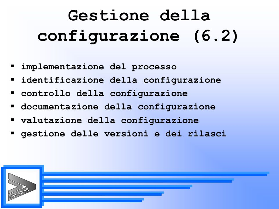 Gestione della configurazione (6.2)