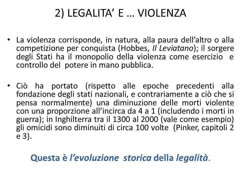 2) LEGALITA' E … VIOLENZA