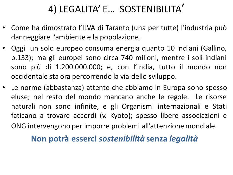 4) LEGALITA' E… SOSTENIBILITA'