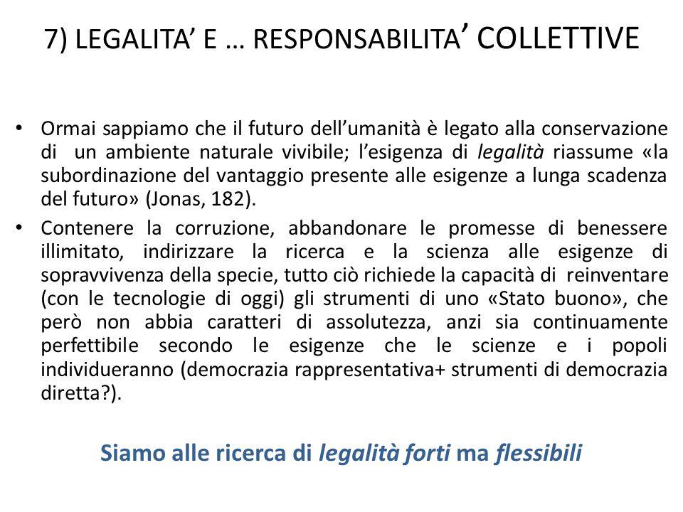 7) LEGALITA' E … RESPONSABILITA' COLLETTIVE
