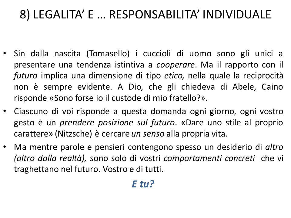 8) LEGALITA' E … RESPONSABILITA' INDIVIDUALE