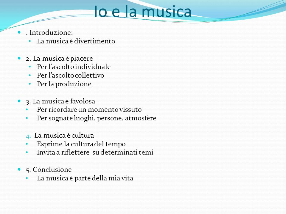 Io e la musica . Introduzione: La musica è divertimento