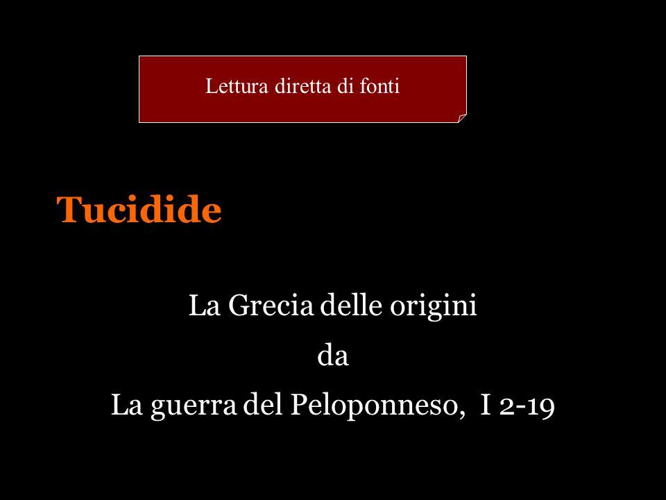 La Grecia delle origini da La guerra del Peloponneso, I 2-19
