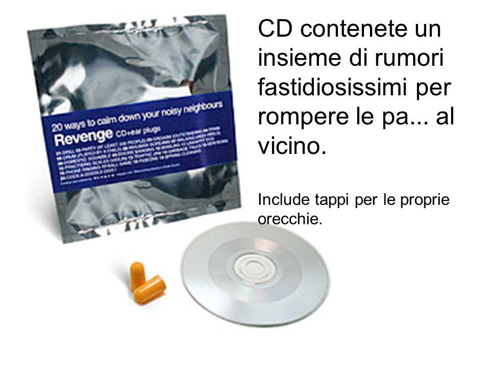 CD contenete un insieme di rumori fastidiosissimi per rompere le pa