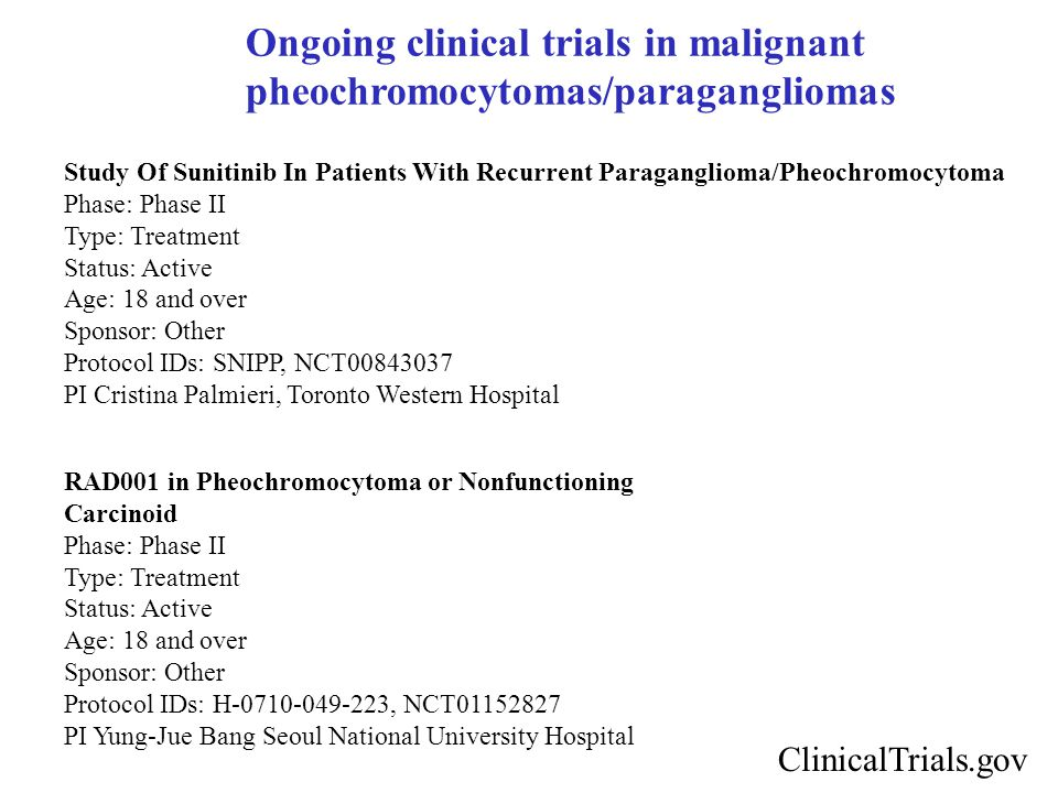 Ongoing clinical trials in malignant pheochromocytomas/paragangliomas