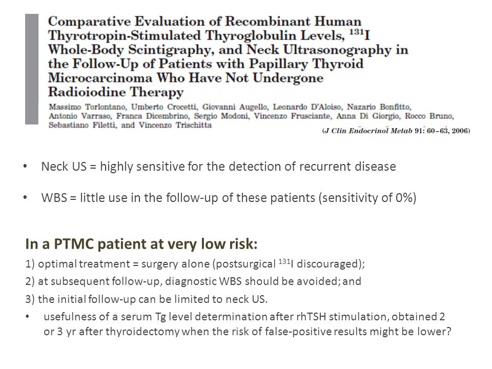 In a PTMC patient at very low risk: