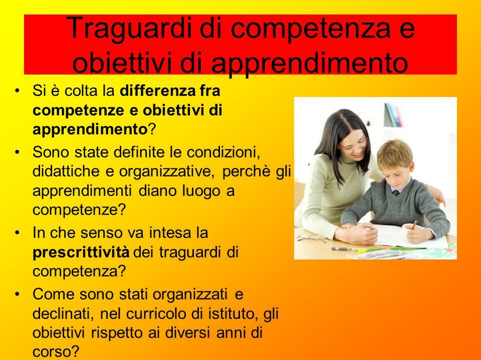 Traguardi di competenza e obiettivi di apprendimento