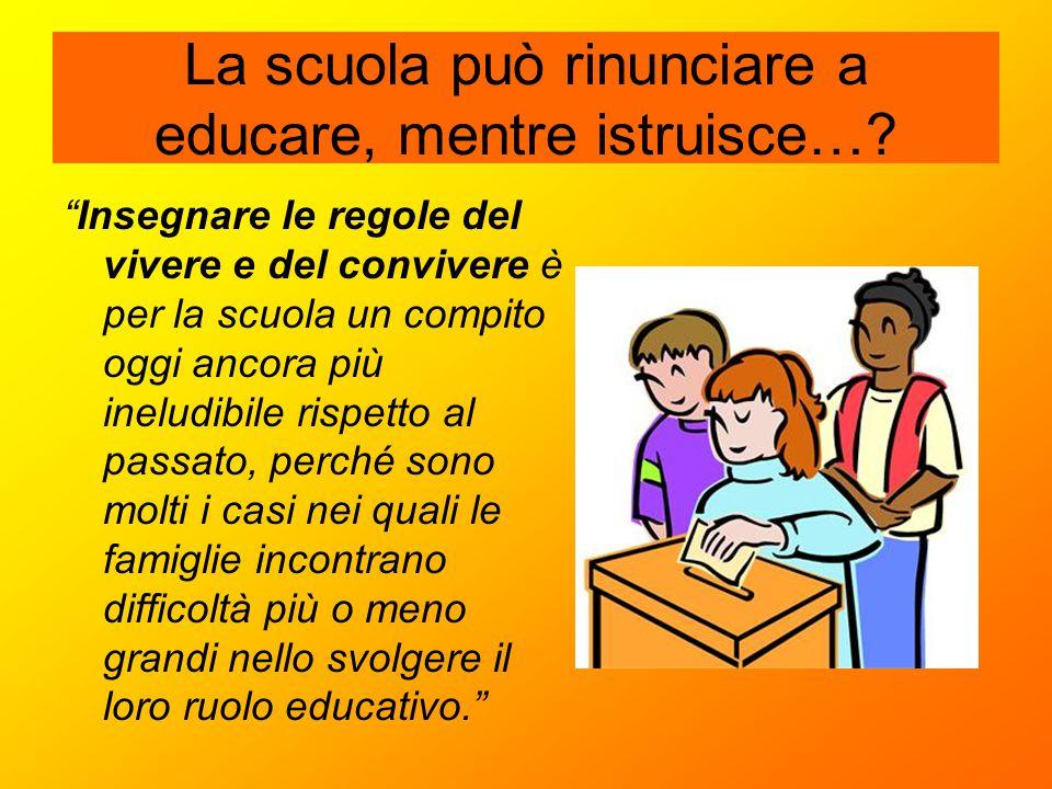 La scuola può rinunciare a educare, mentre istruisce…