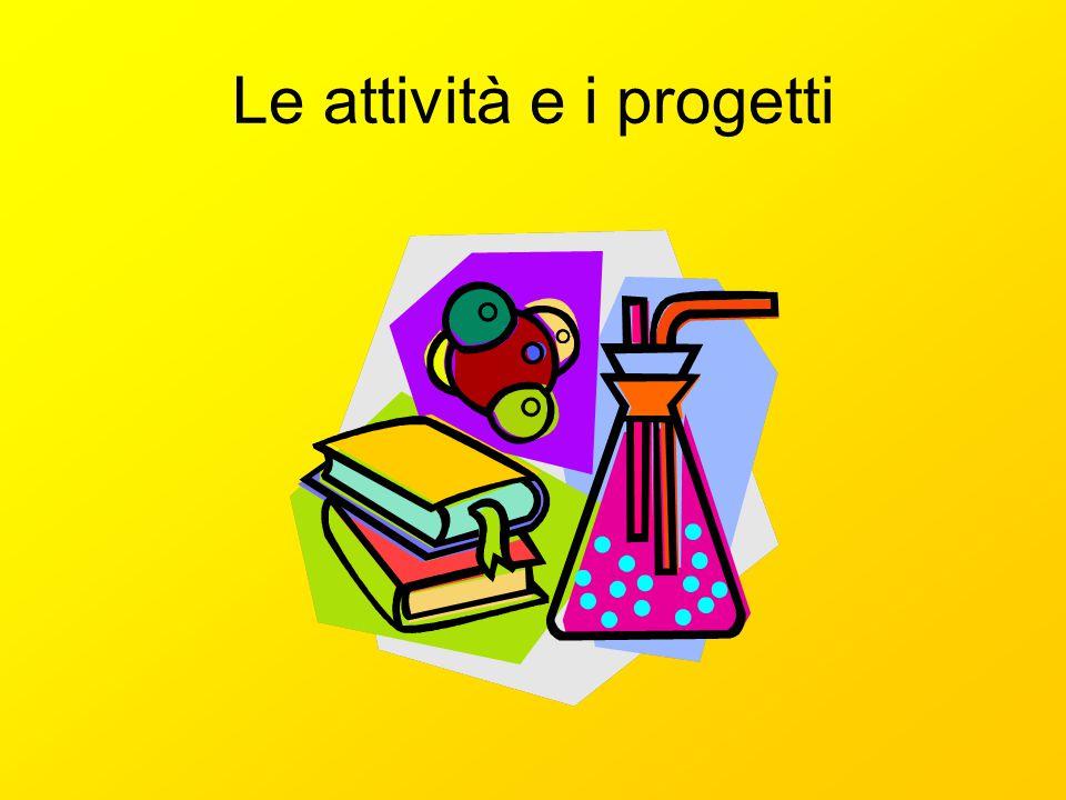 Le attività e i progetti