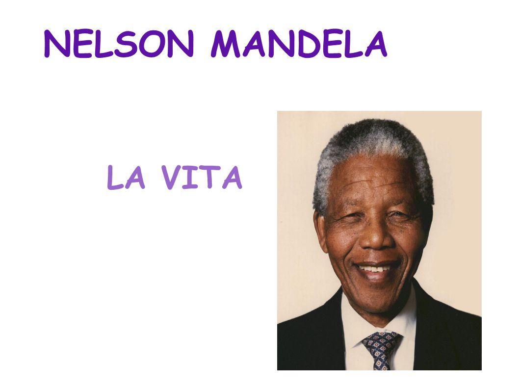 NELSON MANDELA LA VITA