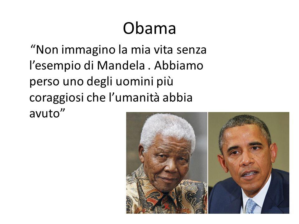 Obama Non immagino la mia vita senza l'esempio di Mandela .