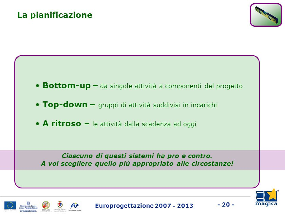 Bottom-up – da singole attività a componenti del progetto