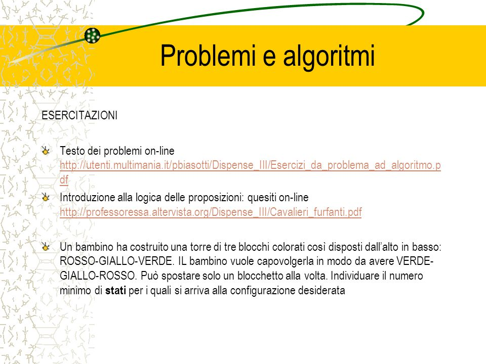 Problemi e algoritmi ESERCITAZIONI