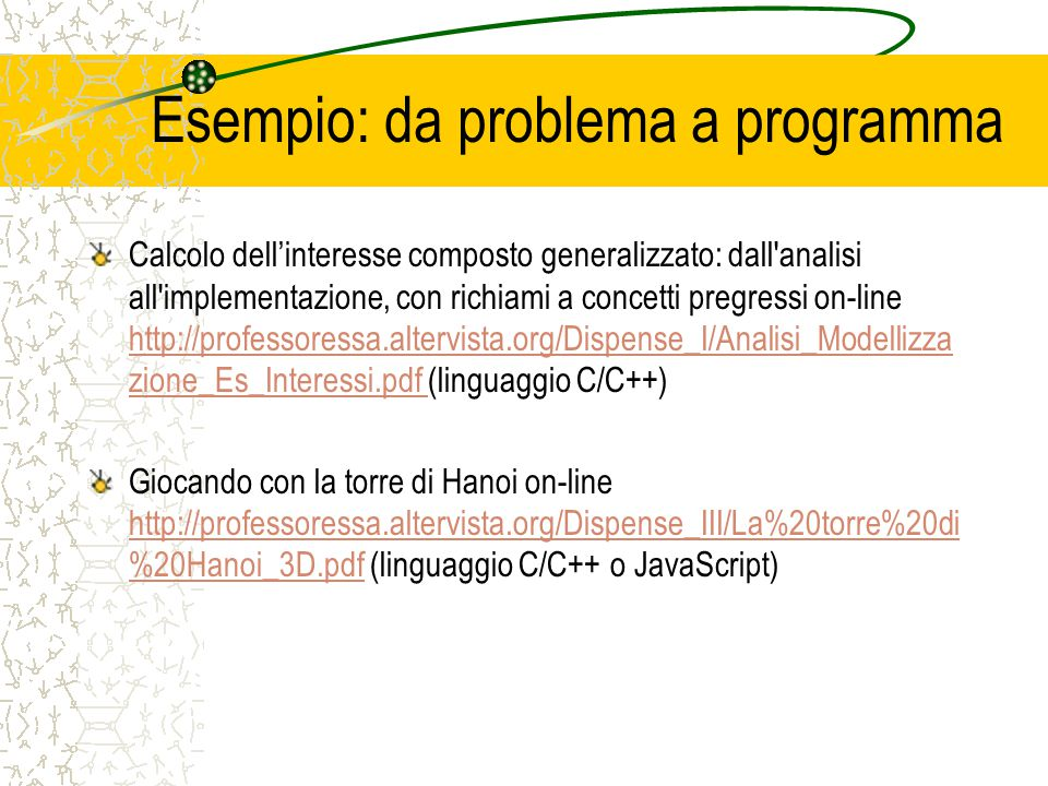 Esempio: da problema a programma