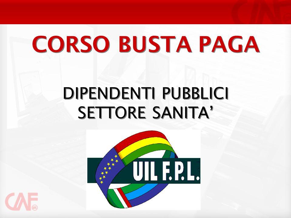 CORSO BUSTA PAGA DIPENDENTI PUBBLICI SETTORE SANITA'
