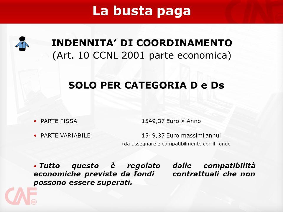 INDENNITA' DI COORDINAMENTO SOLO PER CATEGORIA D e Ds