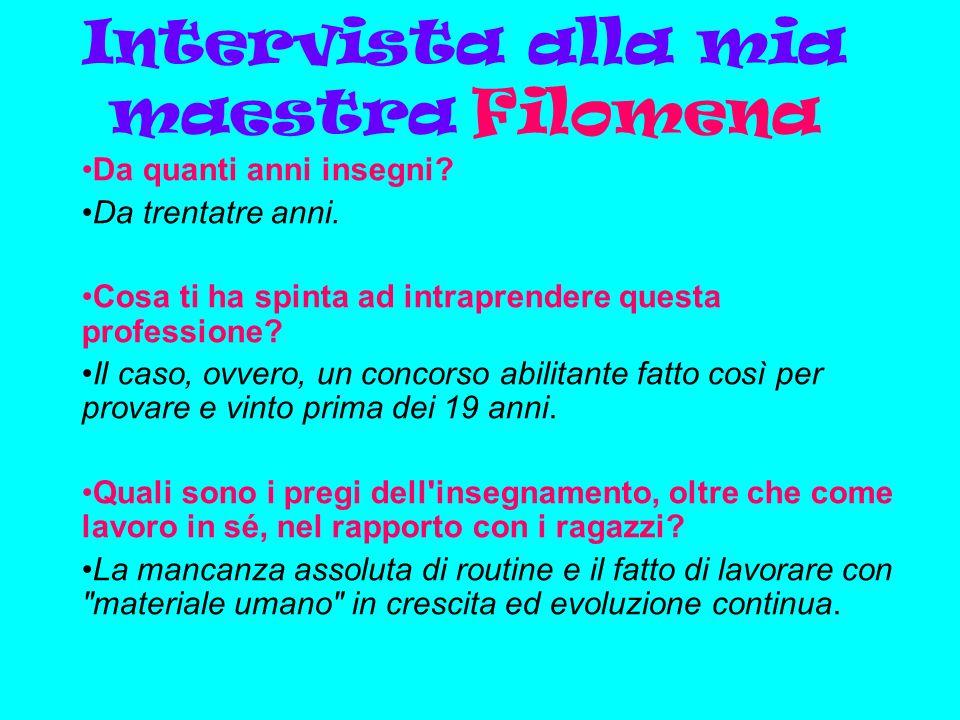 Intervista alla mia maestra Filomena