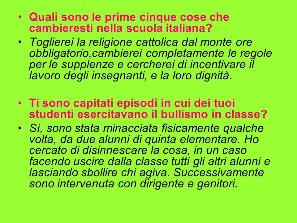 Quali sono le prime cinque cose che cambieresti nella scuola italiana