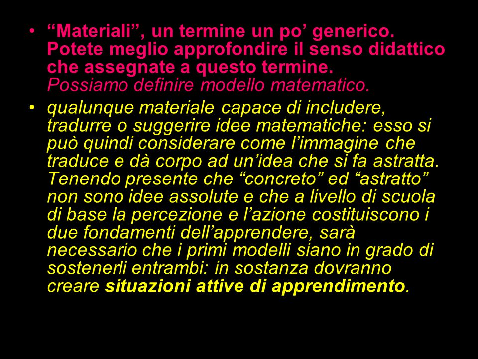 Materiali , un termine un po' generico