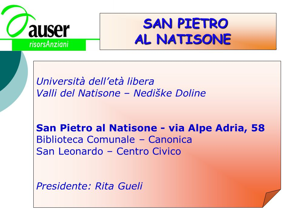 SAN PIETRO AL NATISONE Università dell'età libera