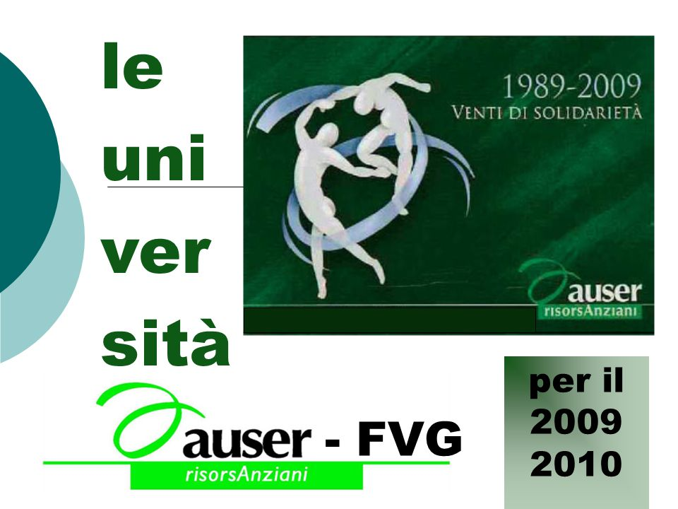 le uni ver sità per il 2009 2010 - FVG