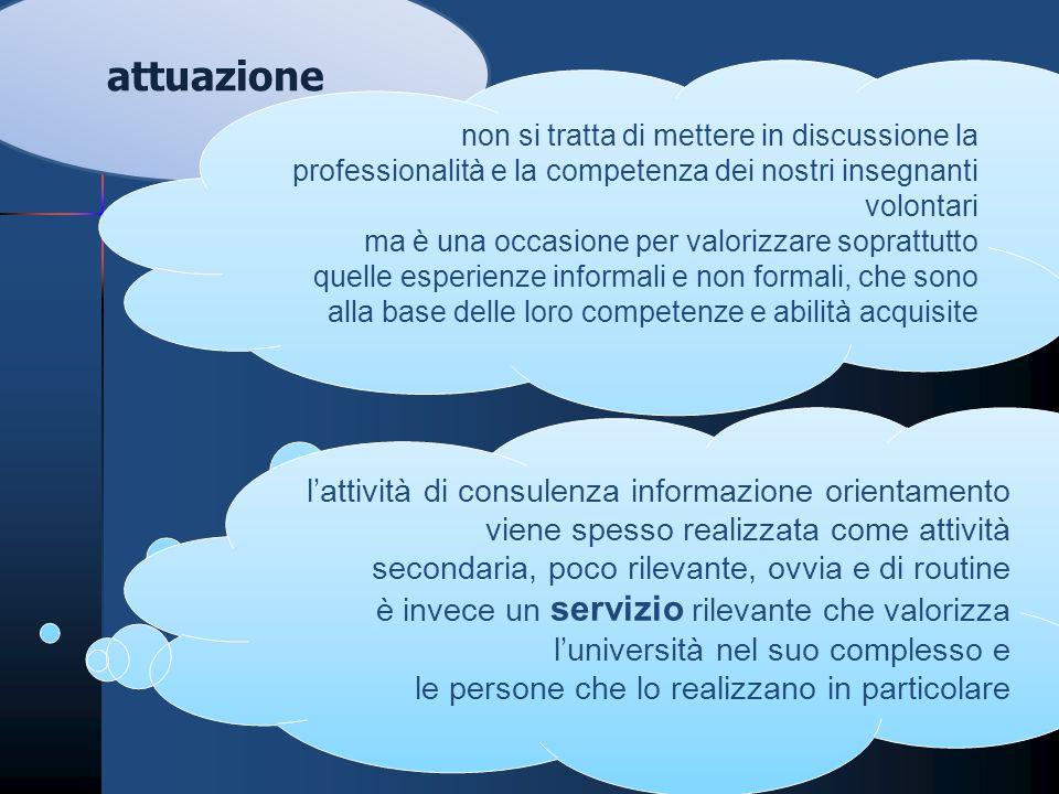 attuazione l'attività di consulenza informazione orientamento