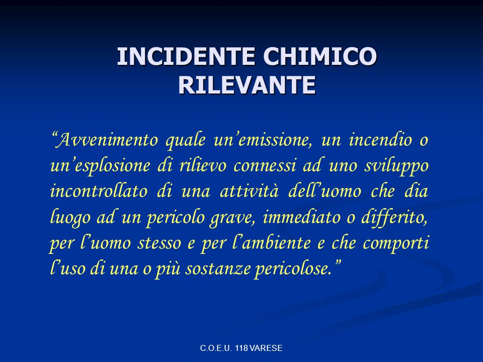 INCIDENTE CHIMICO RILEVANTE