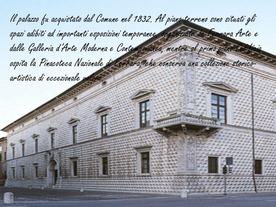 Il palazzo fu acquistato dal Comune nel 1832
