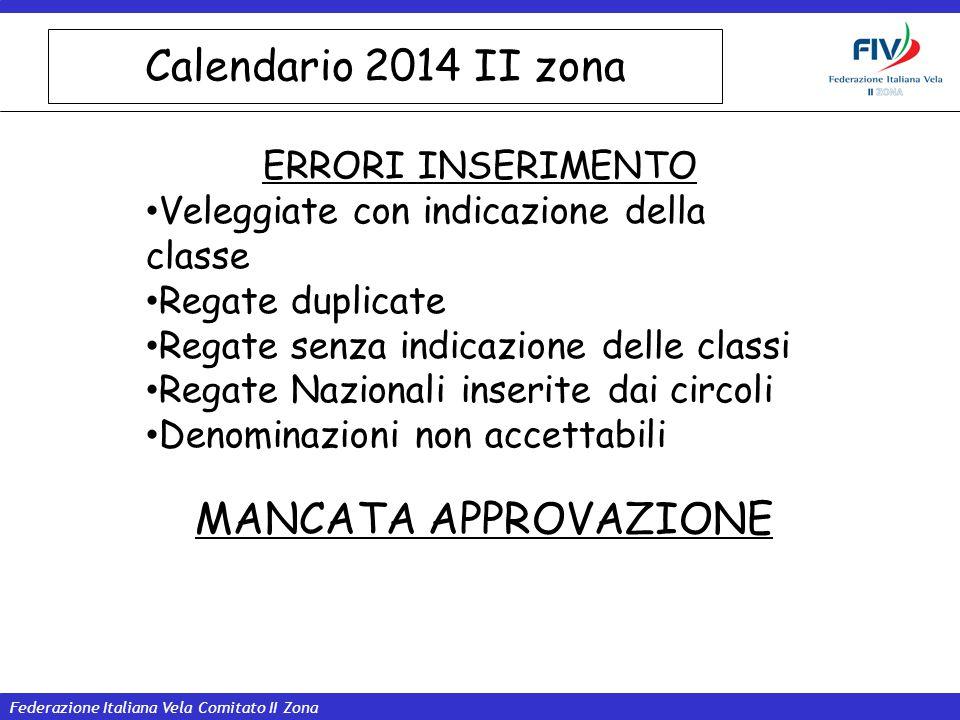 Calendario 2014 II zona MANCATA APPROVAZIONE ERRORI INSERIMENTO