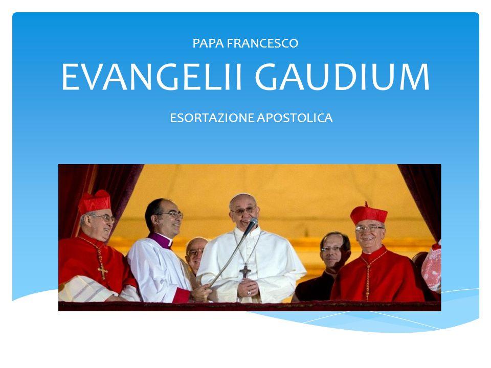 PAPA FRANCESCO EVANGELII GAUDIUM
