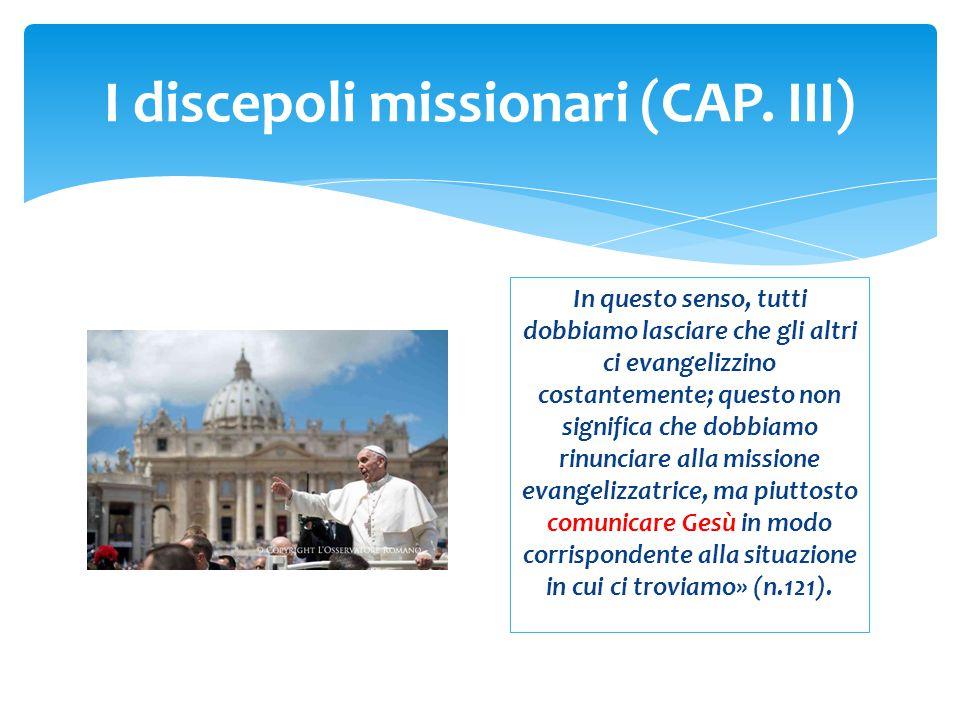 I discepoli missionari (CAP. III)