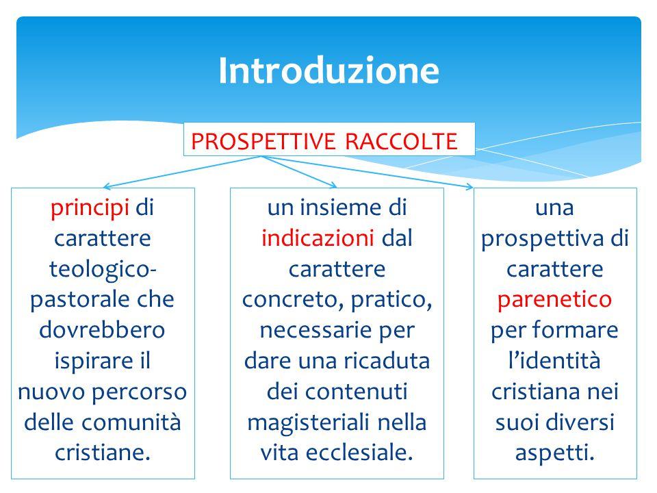 Introduzione PROSPETTIVE RACCOLTE
