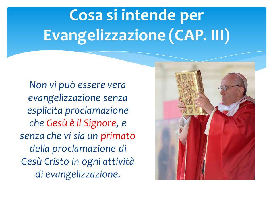 Cosa si intende per Evangelizzazione (CAP. III)